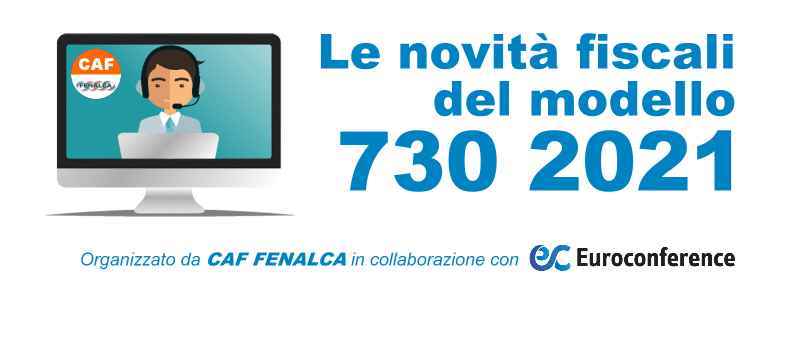 Caf Fenalca:  Attività formazione caf campagna fiscale 730 2021
