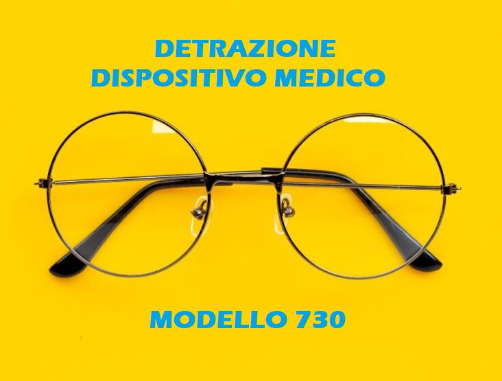 Detrazione occhiali da vista nel Modello 730